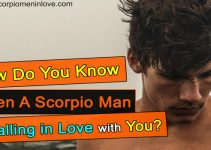 A dumps when you man scorpio Scorpio on